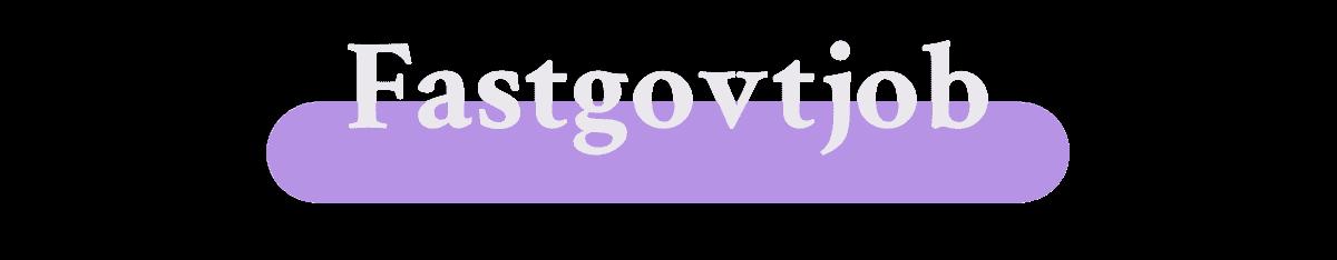 Fast Govt Job